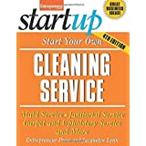 Start Your Own Cleaning Service: Maid Service, Janitorial Service, Carpet and Upholstery Service, and More (StartUp Series) 4