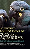 img - for Scientific Foundations of Zoos and Aquariums: Their Role in Conservation and Research book / textbook / text book