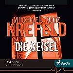 Die Geisel (Maja Holm 1) | Michael Katz Krefeld