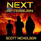 Afterburn: A Post-Apocalyptic Thriller: Next, Book 1 | Scott Nicholson