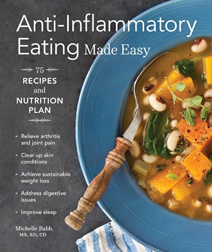 Anti-Inflammatory Eating Made Easy: 75 Recipes and Nutrition Plan (Bittman Fish)