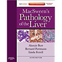 MacSween's Pathology of the Liver E-Book: Expert Consult: Online and Print (Expert Consult Title: Online + Print)