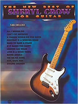 Book New Best of Sheryl Crow for Guitar: Tab Deluxe (New Best Of... for Guitar)