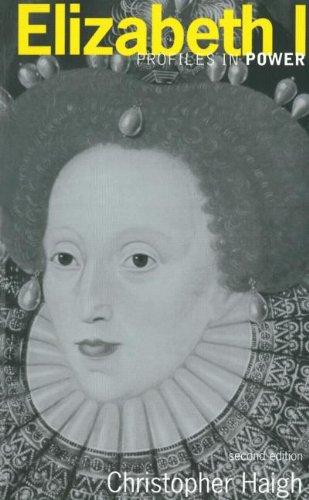 Elizabeth I (Profiles In Power)