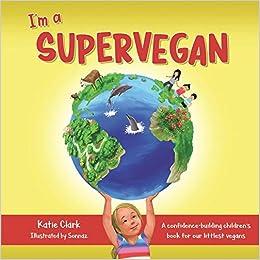 I'm a Supervegan Top Vegan Children Books