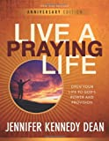 img - for Live a Praying Life Workbook: Open Your Life to God's Power and Provision book / textbook / text book
