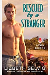 Rescued by a Stranger: Love from Kennison Falls Mass Market Paperback