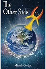 The Other Side: of The Earth Angel Training Academy (Earth Angel Series) (Volume 3) Paperback
