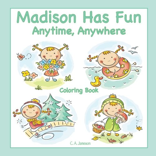 Read Online Madison Has Fun Anytime, Anywhere Coloring Book PDF