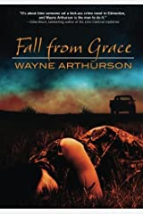 Fall From Grace (Leo Desroches Mystery) (Volume 1) Paperback