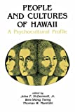 People and Cultures of Hawaii: A Psychocultural