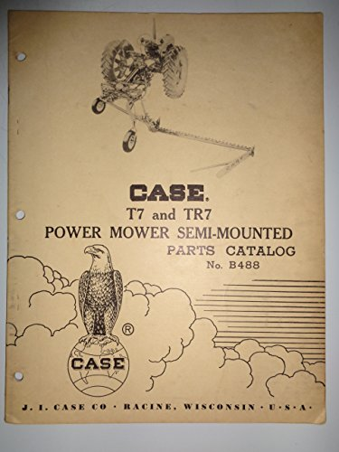Case T7 and TR7 Semi-Mounted Power Mower Parts Catalog Book Manual 6/61 (Mounted Mower Parts Catalog)