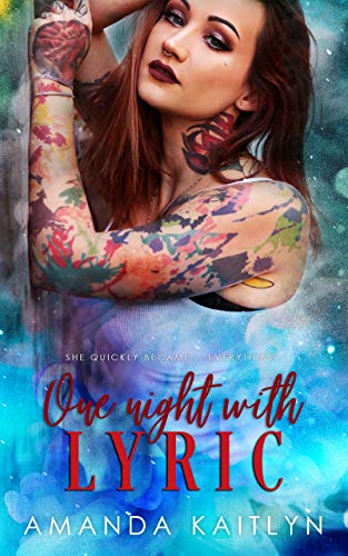 One Night With Lyric (One More Night Book 1) by [Kaitlyn, Amanda ]