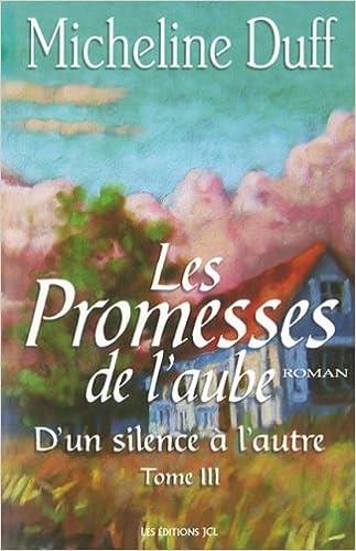 Les Promesses de l Aube T 03