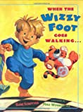 When the Wizzy Foot Goes Walking, Roni Schotter, 0525477918