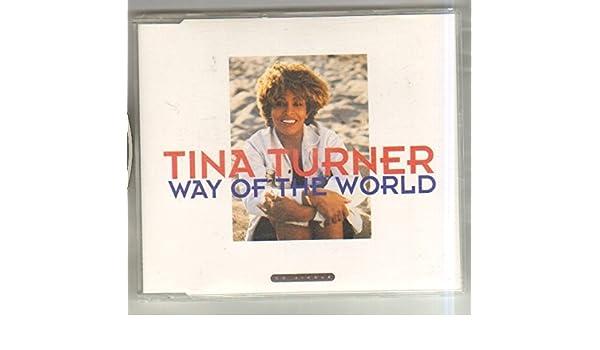 TINA TURNER - TINA TURNER - WAY OF THE WORLD - CD (not vinyl