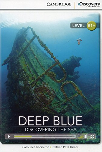 Deep Blue: Discovering the Sea Intermediate Book with Online Access (Cambridge Discovery Interactive Readers)