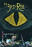 The 3rd Rise, Frank E. Mabry, 1477274391