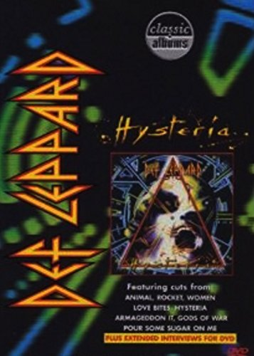 Def Leppard - Classic Album: Hysteria
