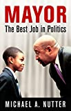 In 2007, after serving almost fifteen years on the Philadelphia City Council, Michael A. Nutter became the ninety-eighth mayor of his hometown of Philadelphia. From the time he was sworn in until he left office in 2016, there were triumphs and cha...