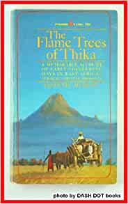 Bloggy Book Club: The Flame Trees of Thika, part 1