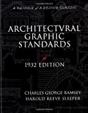 Architectural Graphics Standards for Architects, Engineers, Decorators, Builders and Draftsmen