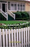 The American Suburb: The Basics, Jon C. Teaford, 0415951658