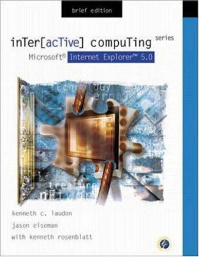 Interactive Computing Series: Microsoft Internet Explorer 5.0 Brief