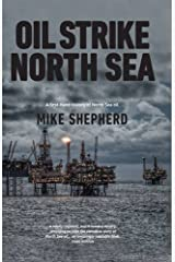 Oil Strike North Sea: A first-hand history of North Sea oil