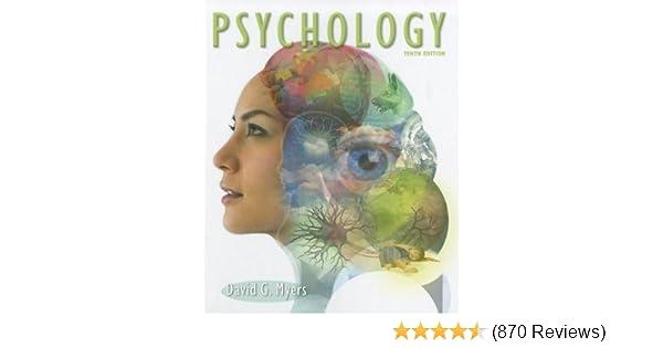 Psychology 10th edition: David G  Myers: Amazon com: Books