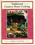 Front cover for the book Traditional Country House Cooking by C. Anne Wilson