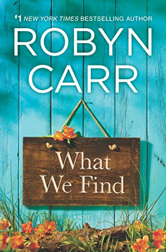 What We Find (Sullivan's Crossing) by Robyn Carr cover