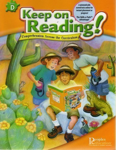 Keep On Reading! Comprehension Across the Curriculum Level D (level D)