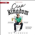 Crap Kingdom | D. C. Pierson
