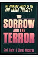 Sorrow and the Terror: The Haunting Legacy of the Air India Tragedy Library Binding