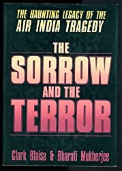 Sorrow and the Terror: The Haunting Legacy of the Air India Tragedy