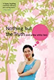 Nothing But The Truth (And A Few White Lies) (Turtleback School & Library Binding Edition)