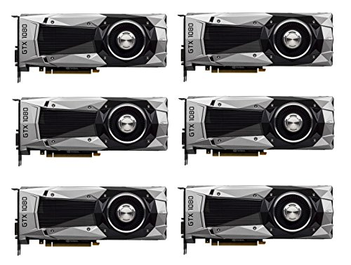 6 Packs of NVIDIA GeForce GTX 1080 Founders Edition