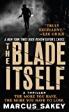 The Blade Itself: A Novel
