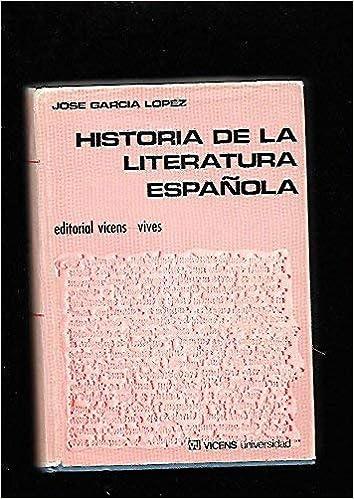 Historia de la literatura española: Amazon.es: Garcia Lopez, Jose ...