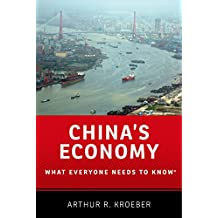 China's Economy: What Everyone Needs to Know: What Everyone Needs to Know