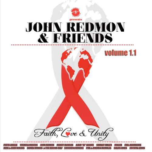 John Redmon & Friends: Faith, ...
