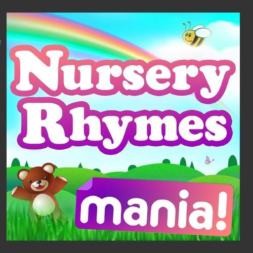 Nursery Rhymes Mania! - The Best Nursery Songs for Kids / Infants