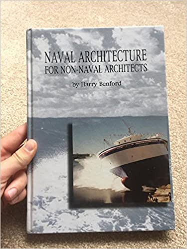 Amazon naval architecture for non naval architects amazon naval architecture for non naval architects 9780939773565 harry benford cover photo delta mariner launch 1999 author photo kathryn enrigh fandeluxe Choice Image