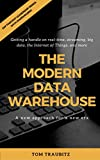 The Modern Data Warehouse