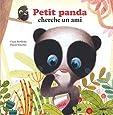 PETIT PANDA CHERCHE UN AMI (Coll. Mes p'tits albums)