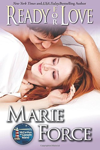 Download By Marie Force Ready for Love (The McCarthys of Gansett Island Series) (Volume 3) [Paperback] pdf