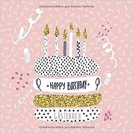 Happy Birthday Gästebuch Blanko Geburtstagsgästebuch Für