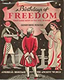 img - for Birthdays of Freedom from Early Egypt to the Fall of Rome book / textbook / text book