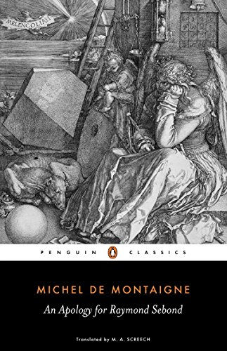 An Apology for Raymond Sebond (Penguin Classics) by Penguin Classics